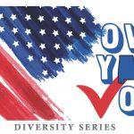 Own Your Vote Diversity Series logo