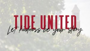 Tide United. Let Kindness Be Your Story