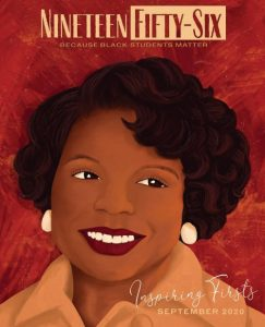 "image of a magazine cover for Nineteen Fifty-Six with an illustration of a similar Black woman on a read background with the caption ""Inspiring Firsts"""