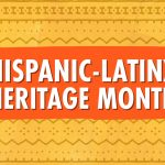 Hispanic-Latinx Heritage Month