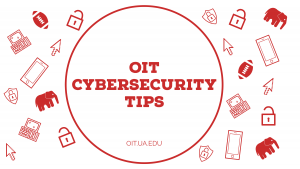 OIT Cybersecurity tips